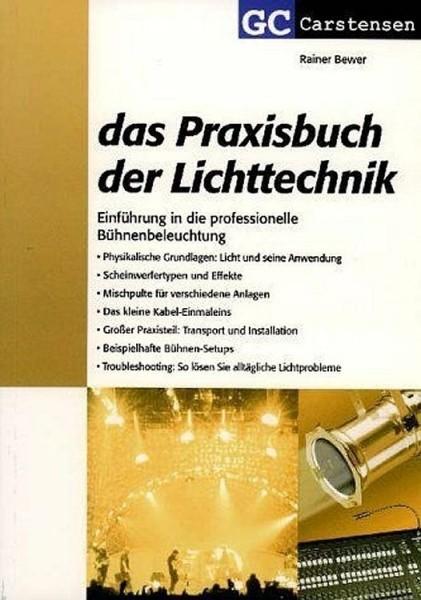 Das Praxisbuch der Lichttechnik 2. Auflage